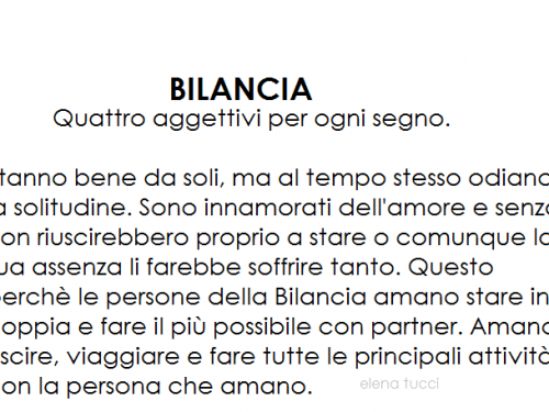 BILANCIA – Quattro aggettivi per ogni segno.