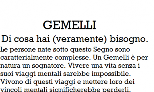 GEMELLI – Di cosa hai (veramente) bisogno.